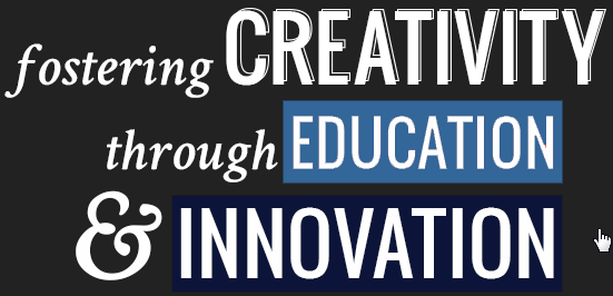 fostering creativity through education and innovation